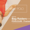 Marco Polo ft. Bag Raiders (dj set), POOLCLVB, Frames Event Thumbnail Image