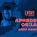 LNDRY x Bass Drop ft Aphrodite & OR:LA Event Thumbnail Image