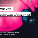 Waves feat. Gold fields, Commandeur, Hazlett, Moza & more Event Image