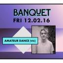 BANQUET // Amateur Dance + Sun God Replica Event Thumbnail Image