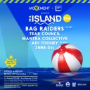 The Island LIVE w/ Bag Raiders Event Thumbnail Image