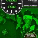Grime Time 2 - Champain Lyfe + Hamish Dixon + Low Motion + MORE Event Thumbnail Image