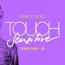 Marco Polo ft. Touch Sensitive Event Thumbnail Image