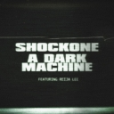 ShockOne 'A Dark Machine' Event Thumbnail Image