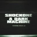 ShockOne 'A Dark Machine' Event Thumbnail Image