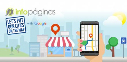 Posiciona tu PYME en el mapa con Infopáginas:  el primer Google Official City Partner en Puerto Rico