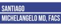 Santiago Michelangelo MD, FACS