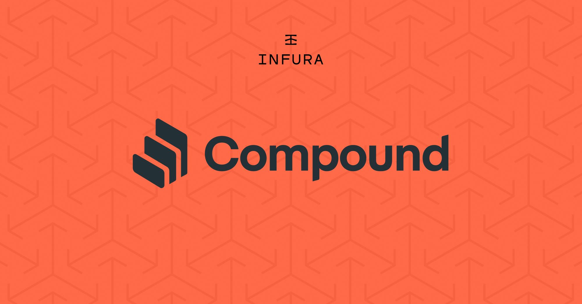 How the Compound Team Optimizes Infura Usage to Power Their DeFi Protocol