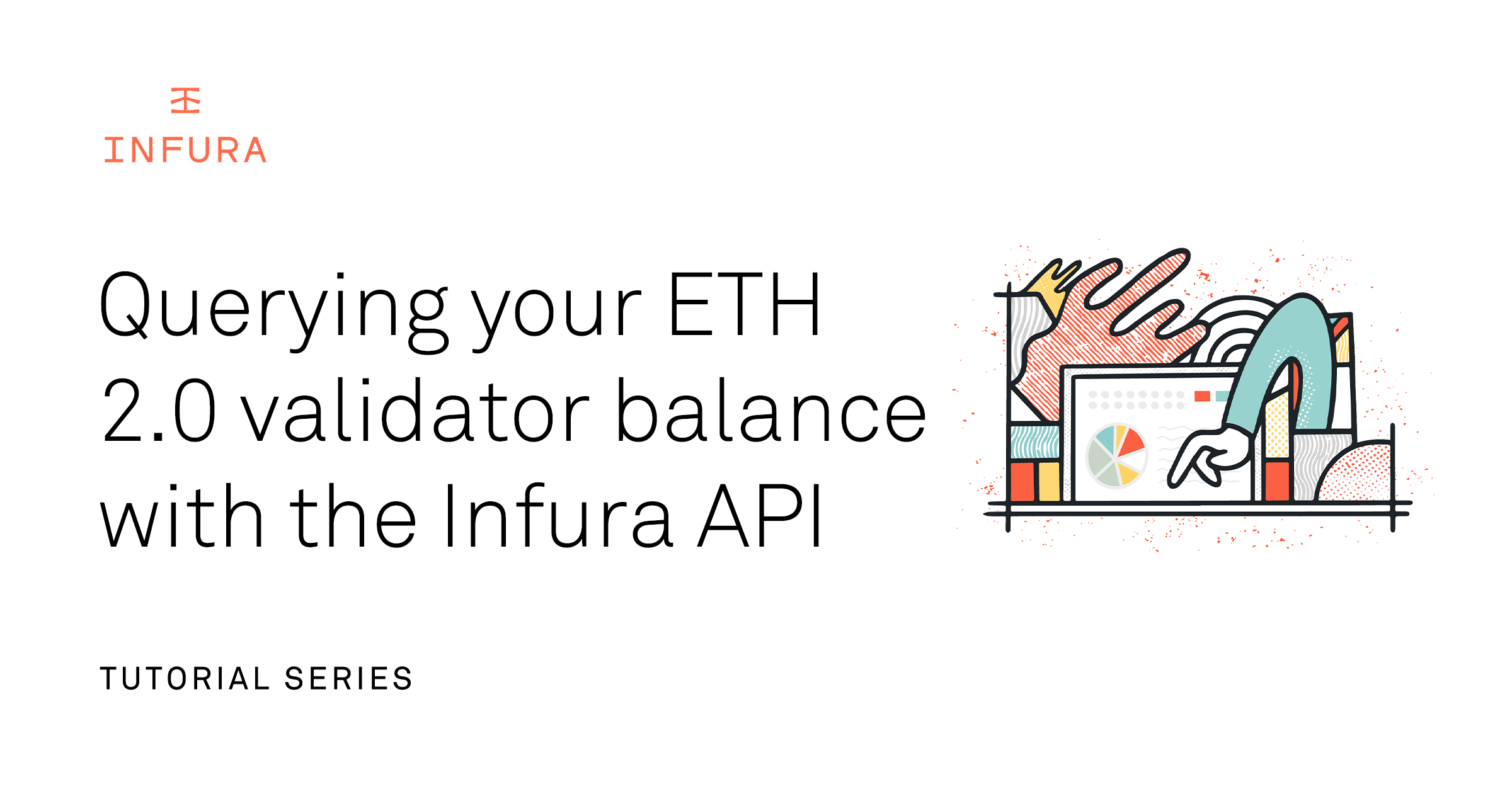 Tutorial: Querying your ETH 2.0 validator balance with the Infura API