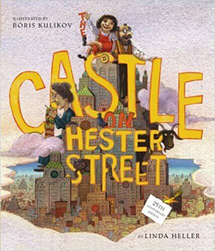 "<p>Linda Heller, <em><a href=""https://www.simonandschuster.com/books/The-Castle-on-Hester-Street/Linda-Heller/9780689874345"">The Castle on Hester Street</a>, </em>(Simon <span class=""amp"">&amp;</span>&nbsp;Schuster,&nbsp;<span class=""numbers"">2007</span>).</p>"