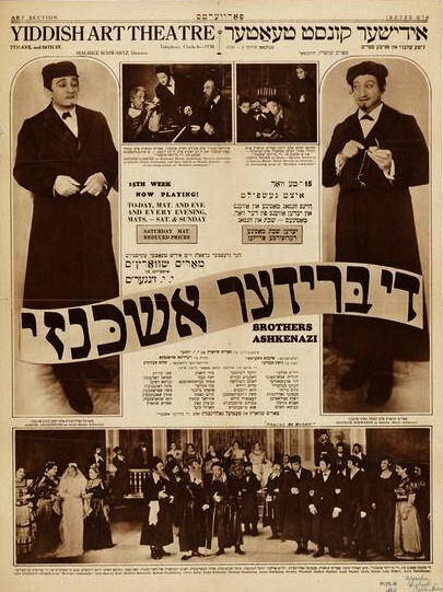 <p>Advertisement for the theatrical adaptation of Israel Joshua Singer's <em>The Brothers Ashkenazi (Di brider Ashkenazi)</em>.</p>
