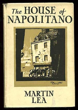 <p><em>The House of Napolitano </em>by Martin Lea, Morris Kreitman&#8217;s&nbsp;pseudonym.</p>