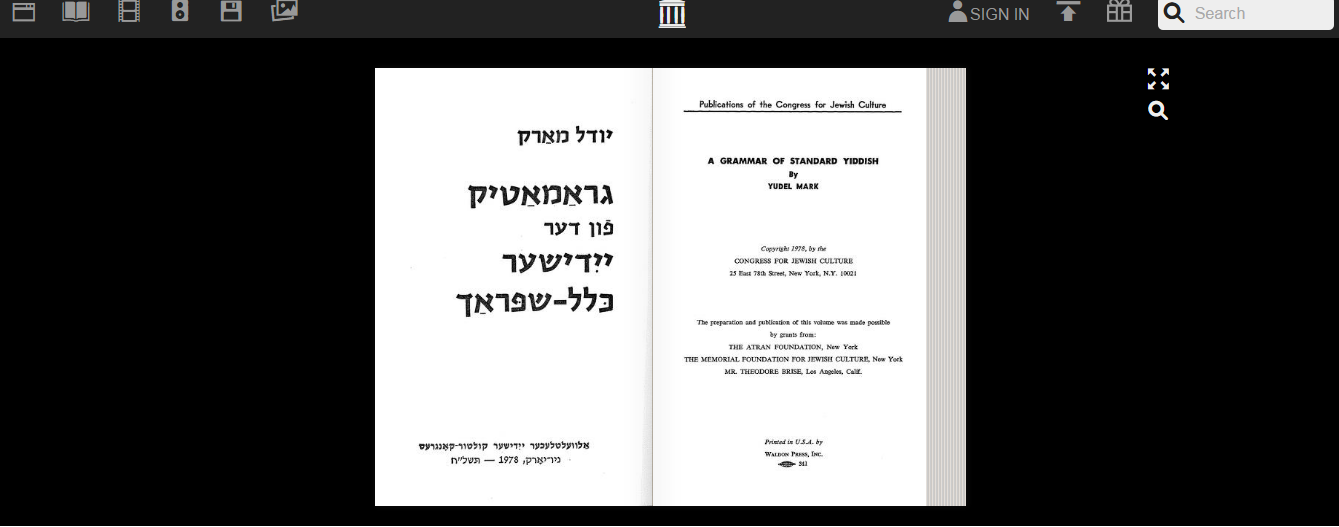 "<p>Mark, Yudel, <em>A Grammar of Standard Yiddish</em> (1978), accessed through the <a href=""https://archive.org/"">Internet&nbsp;Archive</a>.</p>"