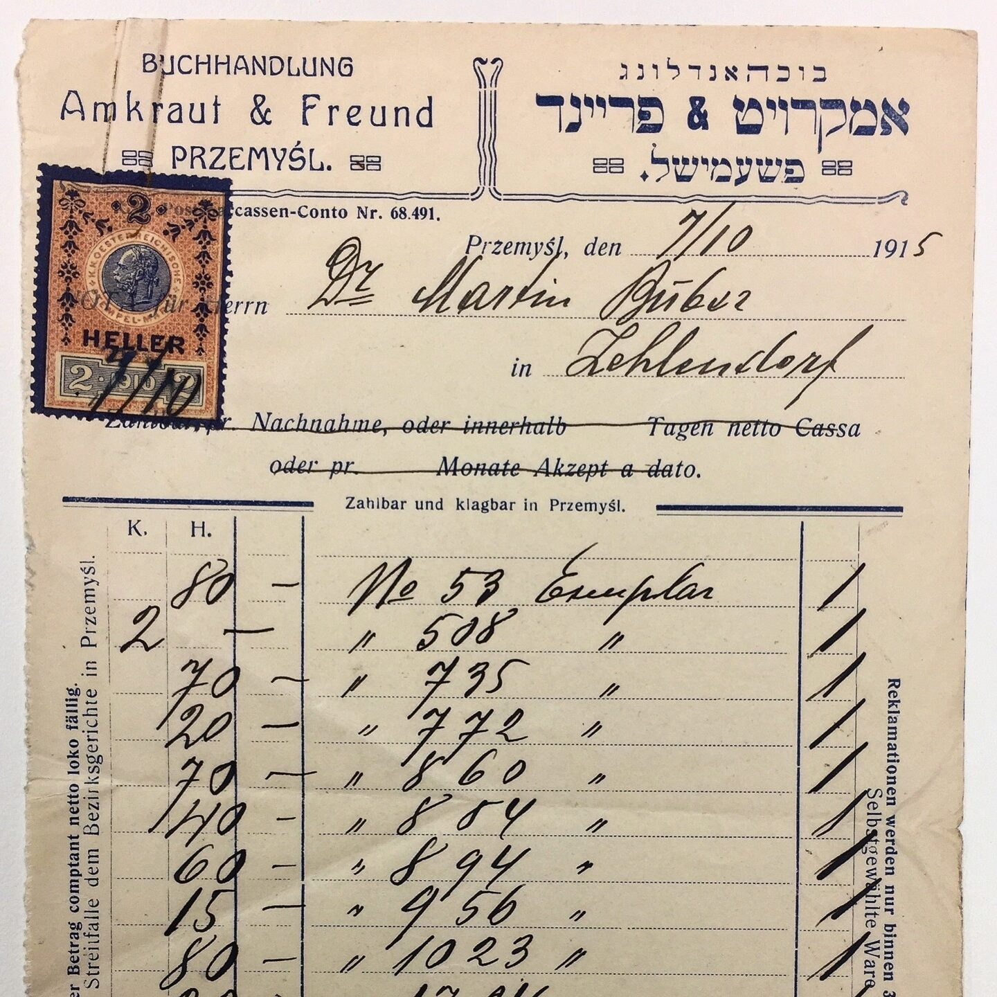 """<p><em>A receipt issued to Martin Buber in October <span class=""""numbers"""">1915</span> for his purchase of thirty-three Hasidic volumes from Amkraut <span class=""""amp"""">&amp;</span>&nbsp;Freund, a&nbsp;Yiddish/Hebrew bookshop in Przemyśl, Galicia. Source: National Library of Israel, Martin Buber Archives, <span class=""""caps"""">ARC</span>. Ms. Var. <span class=""""numbers"""">350</span> <span class=""""numbers"""">04</span>&nbsp;<span class=""""numbers"""">47</span></em></p>"""
