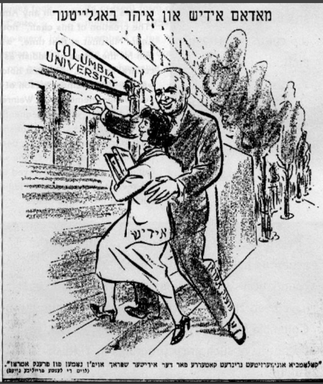 "<p>""Madame Yiddish and Her Escort."" This cartoon printed in <em>Morgn-zhurnal</em> on March 16, 1952, celebrating the establishment of the Atran Chair in Yiddish Language, Literature, and Culture, depicts philanthropist Frank Atran escorting ""Yiddish"" up the steps of Columbia University.  It is included in the ""Yiddish at Columbia"" exhibit.</p>"