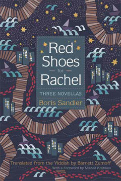 "<p>Sandler's latest publication in English, translated by Barnett Zumoff and published by <a href=""http://syracuseuniversitypress.syr.edu/spring-2017/red-shoes-rachel.html"" target=""_blank"">Syracuse University Press</a>. </p>"