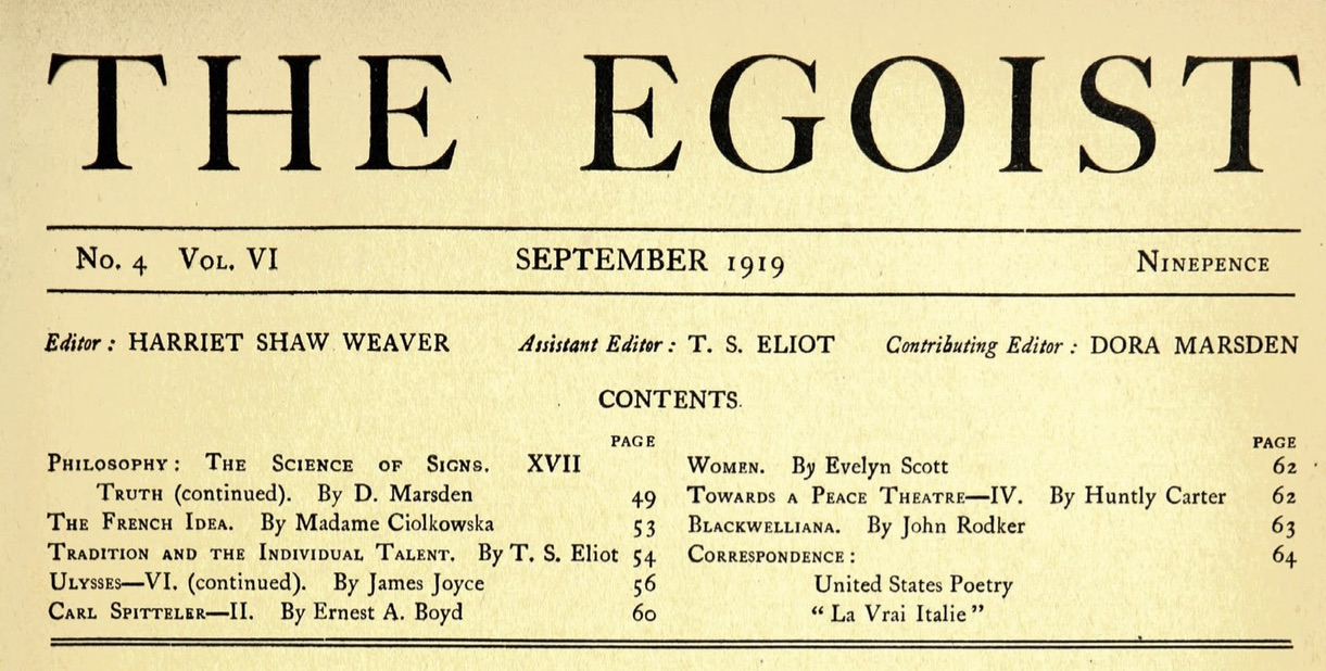 "<p>The open­ing page of <em>The Ego­ist </em>in <span class=""numbers"">1919</span>.</p>"