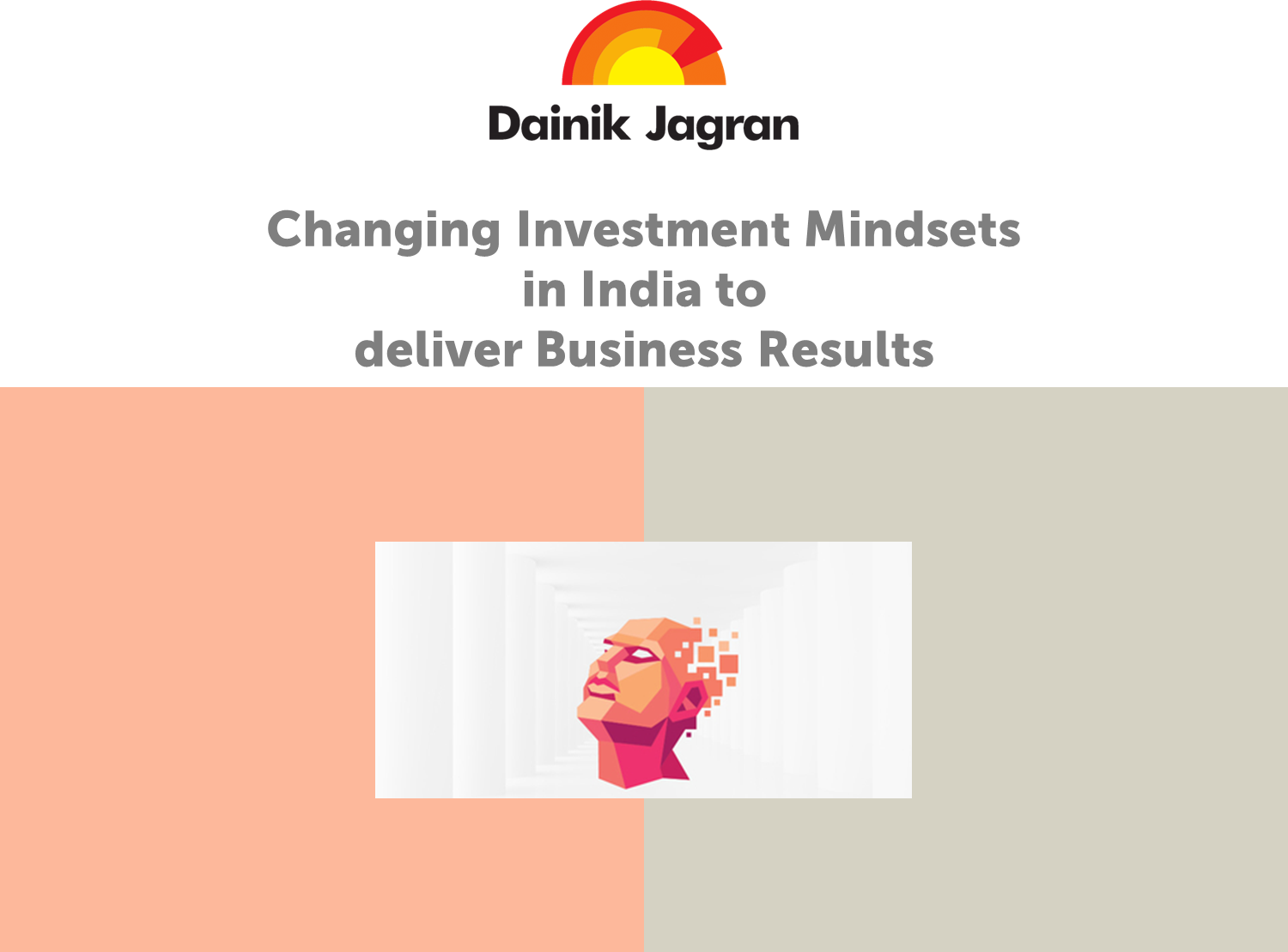 Changing Investment Mindsets in India to deliver Business Results