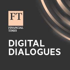 FT Digital Dialogues