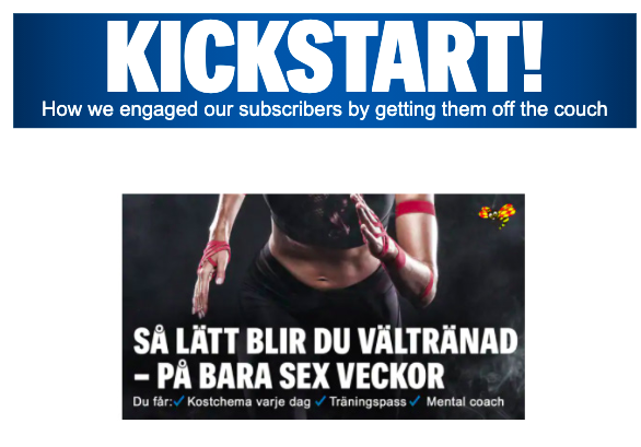 Kickstart! How We Engaged Our Subscribers by Getting Them Off the Couch