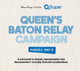 QSuper Queens Baton Relay