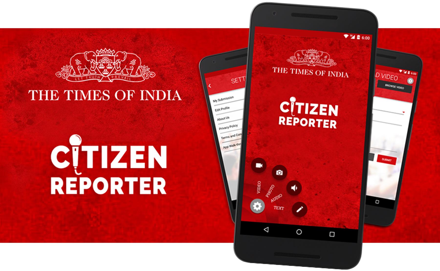 Citizen Reporter App - Times of India, Maharashtra Times, Navbharat Times