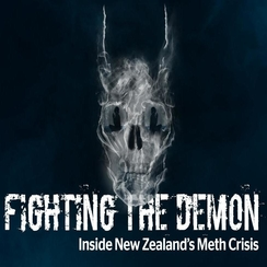 Fighting the Demon: Inside New Zealand's Meth Crisis