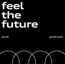 "PODCAST  ""Feel the Future"""