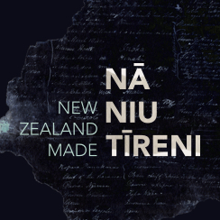 NZ Made/Na Niu Tireni (The unsettling truth about the Treaty)