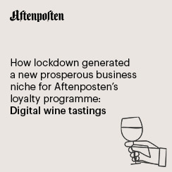 How Lockdown Generated A New Prosperous Niche Business for Aftenposten's Loyalty Program – Digital Wine Tastings