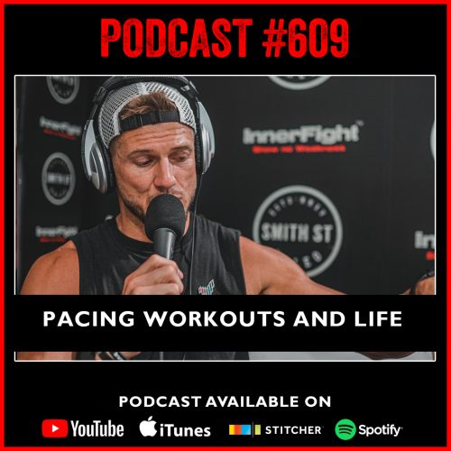 InnerFight Podcast 608 Pacing Workouts and Life