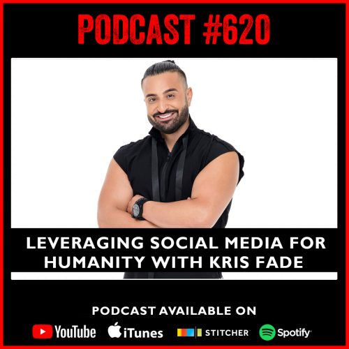 #620: Leveraging social media for humanity with Kris Fade