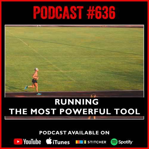 #636: Running | The most powerful tool