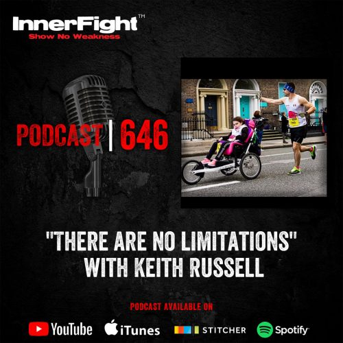 "#646:""There are no limitations"" with Keith Russell"