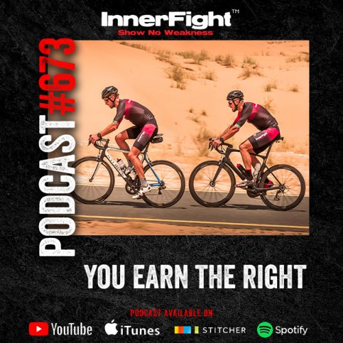 #673: You earn the right