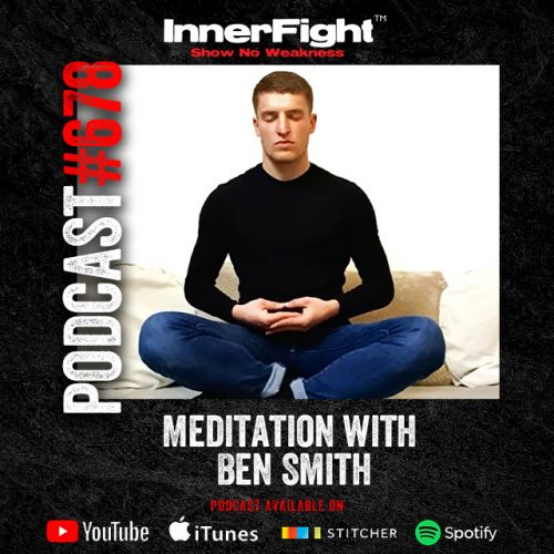#678: Meditation with Ben Smith