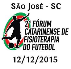 2° Fórum Catarinense de Fisioterapia do Futebol
