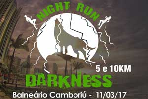 Night Run Darkness - Etapa Balneário Camboriú