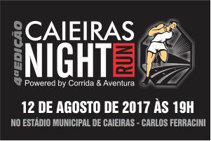 Caieiras Night Run 4ª Edição 2017