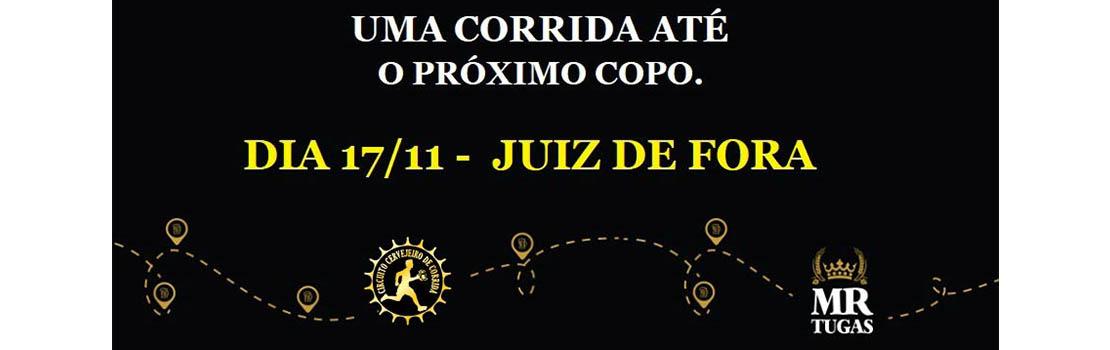 Circuito Cervejeiro de Corrida - Etapa Juiz de Fora - 17/11