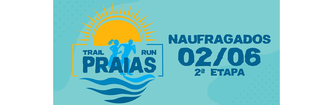 Trail Run Praias 2019 - Etapa Naufragados