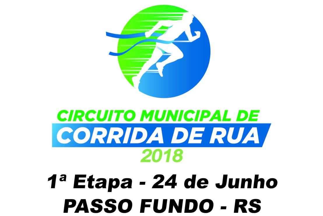 Circuito Municipal de Corrida de Rua 2018 - 1ª Etapa Passo Fundo