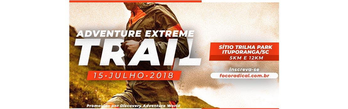 Adventure Extreme Trail 2018 - Ituporanga
