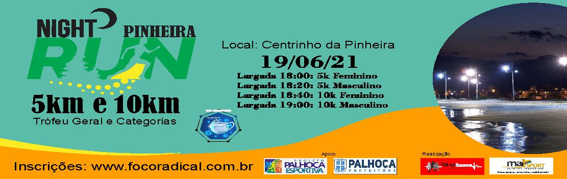 Night Run Pinheira