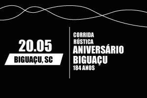 Corrida Rústica de Aniversário de Biguaçu - 184 anos