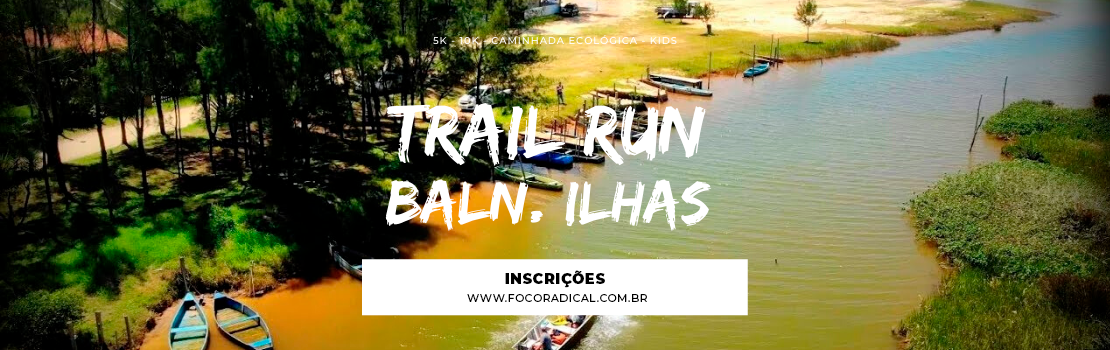 Trail Run Balneário Ilhas