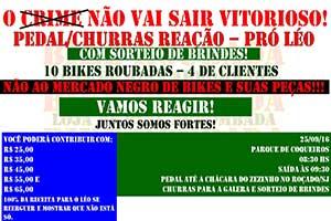 O CRIME NÃO VAI VENCER - Pedal churras pró Leonardo de Paula