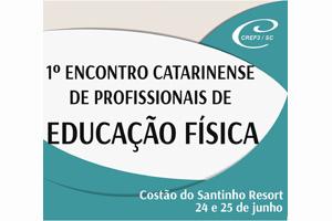 1º Encontro Catarinense dos Profissionais de Educação Física