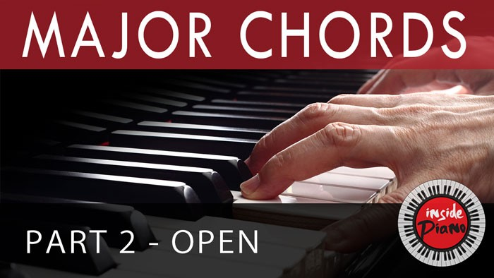 Piano Open Chords - How to Play Major Triad Chords - Part 2