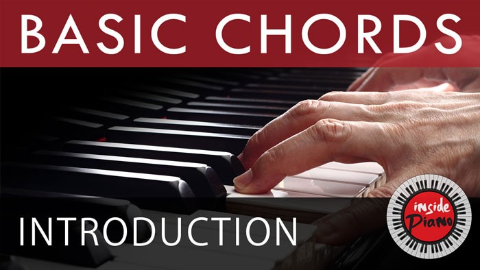 Introduction to Piano Basic Triads